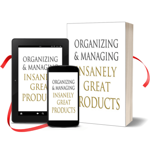 Organizing-and-Managing-Insanely-Great-Products-CTA
